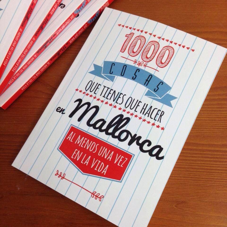 1000 cosas que tienes que hacer en Mallorca al menos una vez en la vida