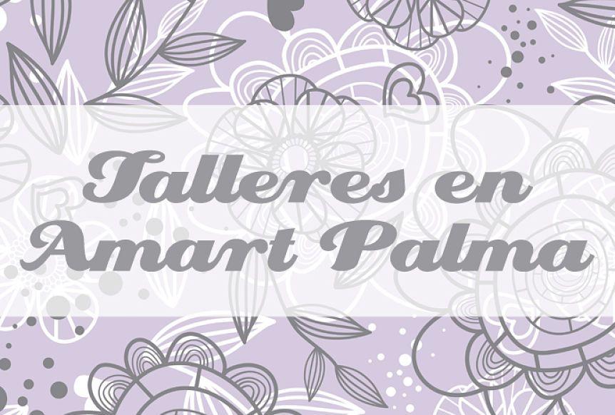 Talleres de mayo en Amart Palma
