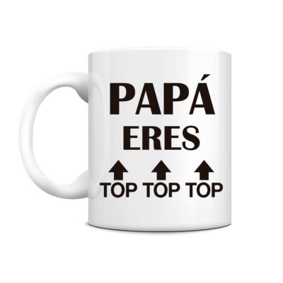 """taza """"Pamá eres top"""