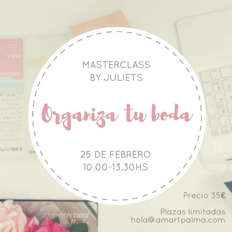 """Organiza tu boda"" con esta master class de Juliets en Amart Palma"