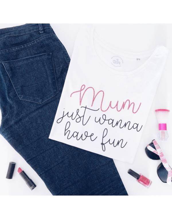 Camiseta chica mum just wanna have fun